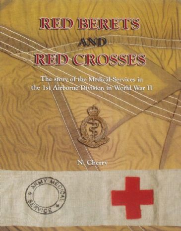Red Berets and Red Crosses, by Niall Cherry